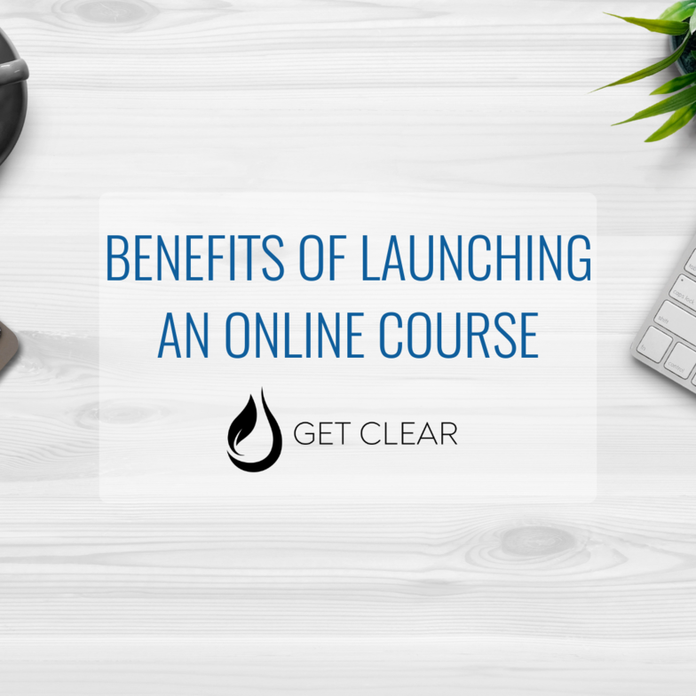 The Benefits Of Launching An Online Course